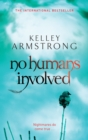 No Humans Involved : Book 7 in the Women of the Otherworld Series - eBook