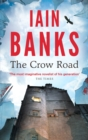The Crow Road : 'One of the best opening lines of any novel' (Guardian) - eBook