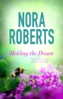 Holding The Dream : Number 2 in series - eBook