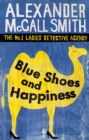 Blue Shoes and Happiness - eBook