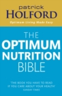 The Optimum Nutrition Bible : The Book You Have To Read If Your Care About Your Health - eBook