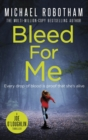 Bleed For Me - eBook