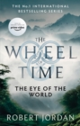 The Eye Of The World : Book 1 of the Wheel of Time - eBook
