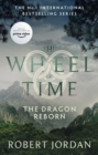 The Dragon Reborn : Book 3 of the Wheel of Time - eBook