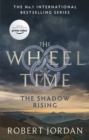 The Shadow Rising : Book 4 of the Wheel of Time - eBook