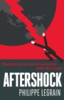 Aftershock : Reshaping the World Economy after the Crisis - eBook