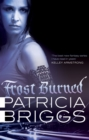 Frost Burned : Mercy Thompson: Book 7 - eBook