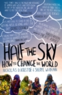 Half The Sky : How to Change the World - eBook