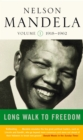 Long Walk To Freedom Vol 1 : 1918-1962 - eBook