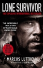 Lone Survivor : The Incredible True Story of Navy SEALs Under Siege - eBook