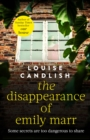 The Disappearance of Emily Marr : From the Sunday Times bestselling author of OUR HOUSE - eBook