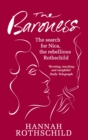 The Baroness : The Search for Nica the Rebellious Rothschild - eBook
