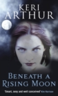 Beneath A Rising Moon : Number 1 in series - eBook