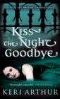 Kiss The Night Goodbye : Number 4 in series - eBook