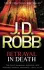Betrayal In Death : 12 - eBook