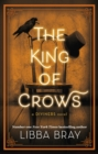 The King of Crows : Number 4 in the Diviners series