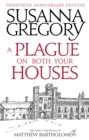A Plague On Both Your Houses : The First Chronicle of Matthew Bartholomew - eBook