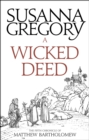 A Wicked Deed : The Fifth Matthew Bartholomew Chronicle - eBook