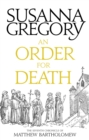 An Order For Death : The Seventh Matthew Bartholomew Chronicle - eBook
