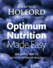 Optimum Nutrition Made Easy : The simple way to achieve optimum health - eBook