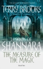 The Measure of the Magic : Legends of Shannara: Book Two - eBook
