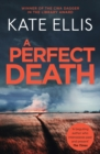 A Perfect Death : Number 13 in series - eBook