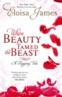 When Beauty Tamed the Beast : Number 2 in series - eBook