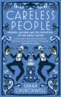 Careless People : Murder, Mayhem and the Invention of The Great Gatsby - eBook