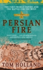 Persian Fire : The First World Empire, Battle for the West - eBook