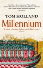 Millennium : The End of the World and the Forging of Christendom - eBook