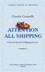 Attention All Shipping : A Journey Round the Shipping Forecast - eBook