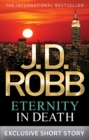 Eternity In Death : In Death Novella - eBook