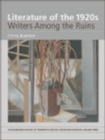Literature of the 1920s: Writers Among the Ruins : Volume 3 - eBook