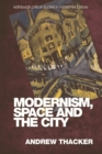 Modernism, Space and the City - Book