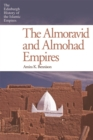 The Almoravid and Almohad Empires - eBook