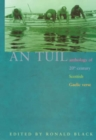An Tuil - the Flood : Anthology of 20th Century Scottish Gaelic Verse - Book