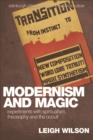 Modernism and Magic : Experiments with Spiritualism, Theosophy and the Occult - eBook