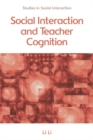 Social Interaction and Teacher Cognition - eBook