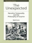 The Unexpected : Narrative Temporality and the Philosophy of Surprise - eBook