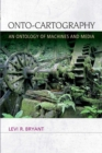 Onto-Cartography : An Ontology of Machines and Media - eBook