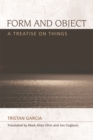 Form and Object : A Treatise on Things - Book