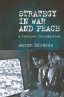 Strategy in War and Peace : A Critical Introduction - Book