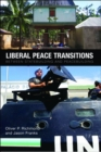 Liberal Peace Transitions : Between Statebuilding and Peacebuilding - eBook
