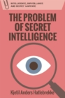 The Problem of Secret Intelligence - Book