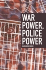 War Power, Police Power - Book