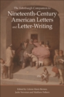 The Edinburgh Companion to Nineteenth-Century American Letters and Letter-Writing - eBook