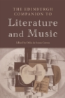 The Edinburgh Companion to Literature and Music - Book