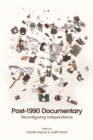 Post-1990 Documentary : Reconfiguring Independence - Book