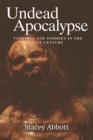 Undead Apocalypse : Vampires and Zombies in the 21st Century - Book