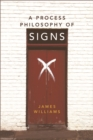 A Process Philosophy of Signs - Book